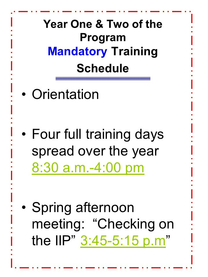 Year One & Two of the Program Mandatory Training Schedule