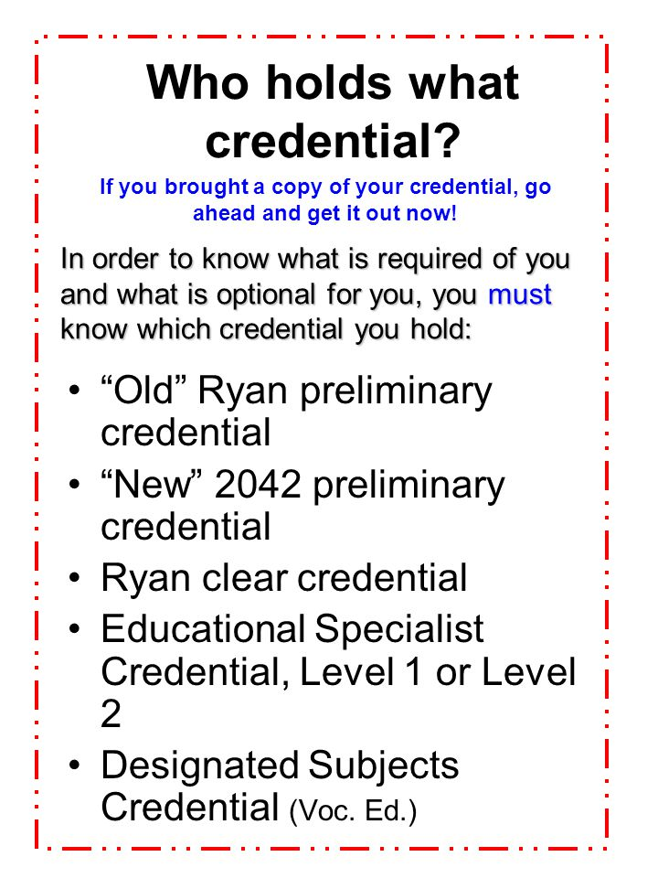 Who holds what credential