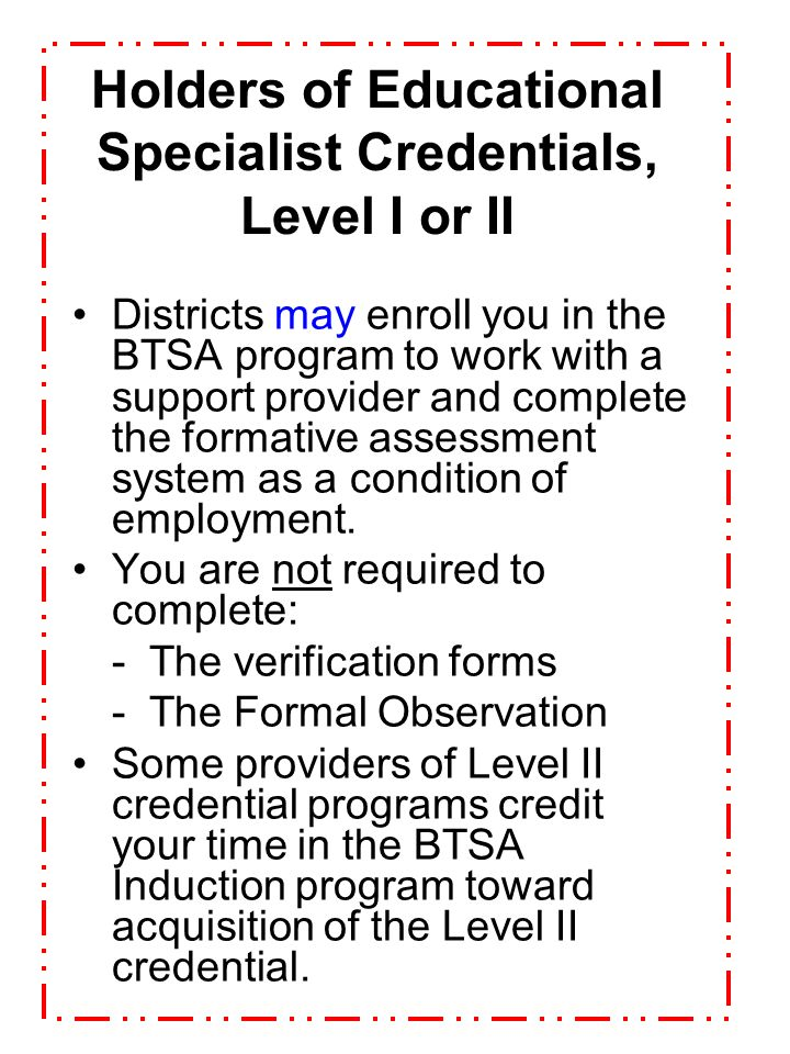 Holders of Educational Specialist Credentials, Level I or II