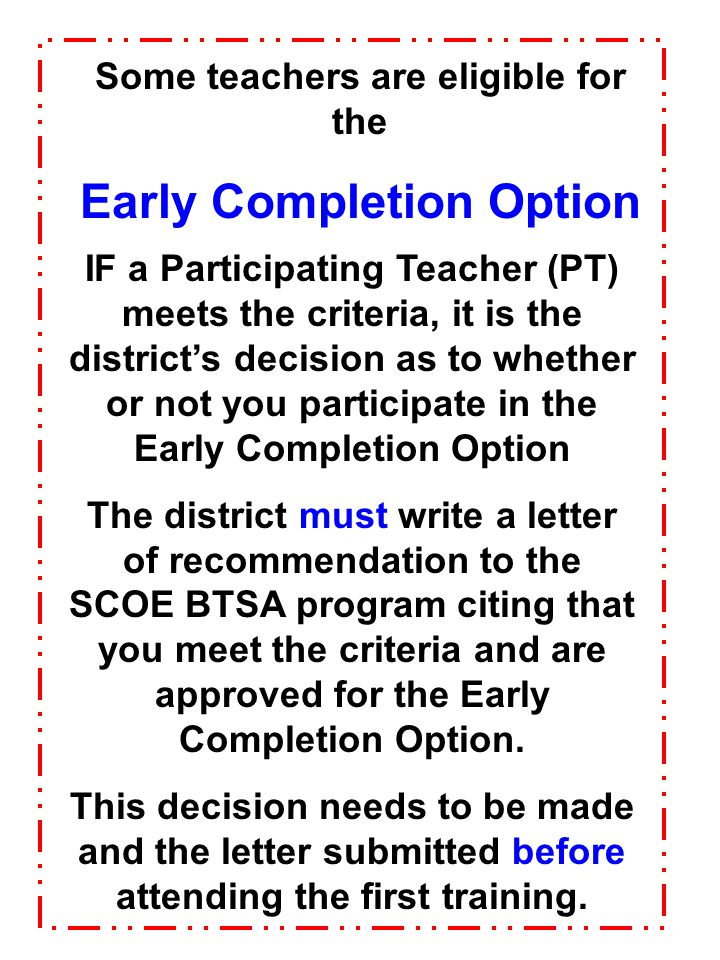 Some teachers are eligible for the Early Completion Option