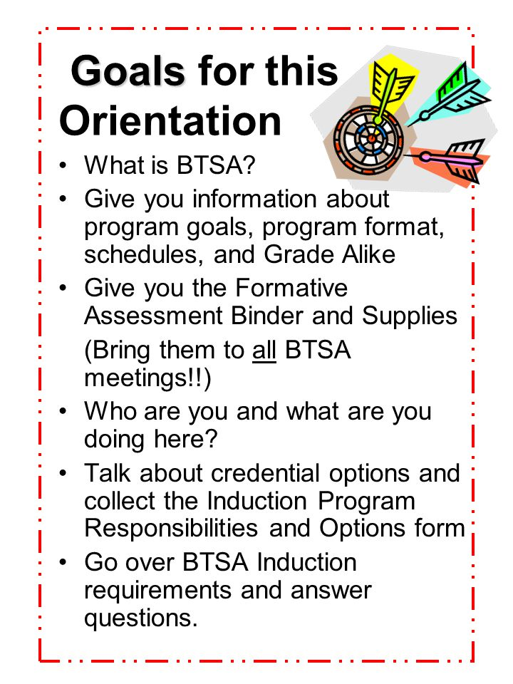 Goals for this Orientation