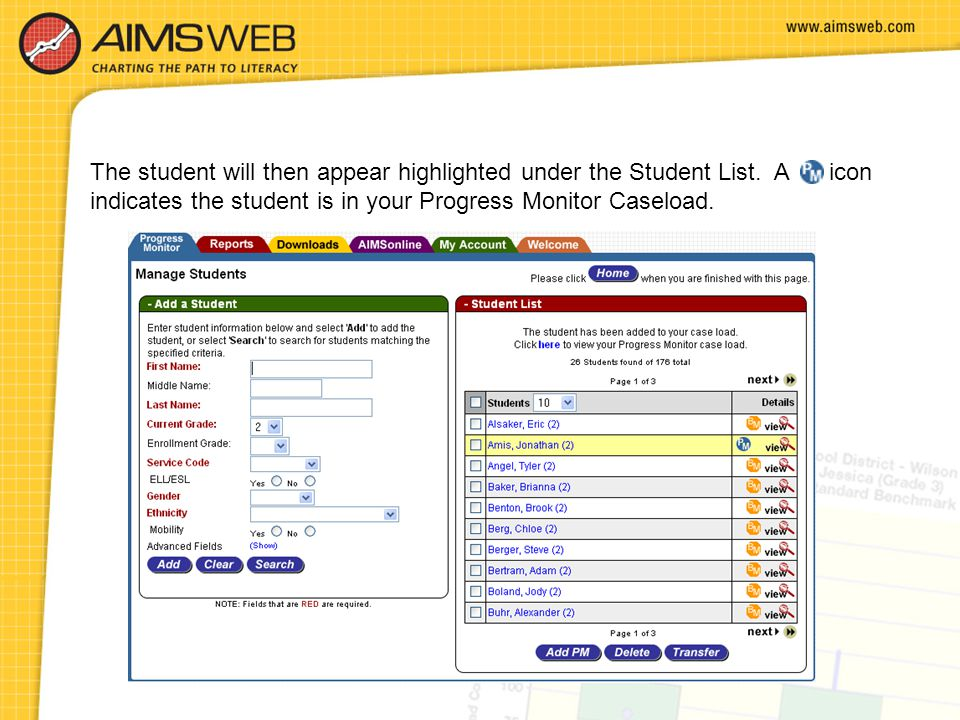 The student will then appear highlighted under the Student List