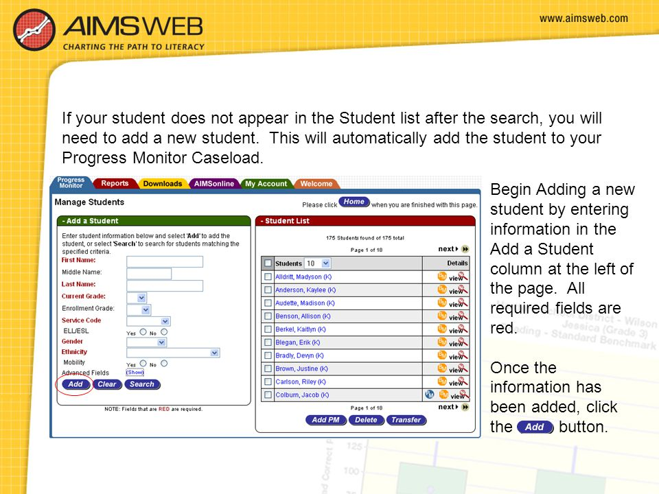 If your student does not appear in the Student list after the search, you will need to add a new student. This will automatically add the student to your Progress Monitor Caseload.