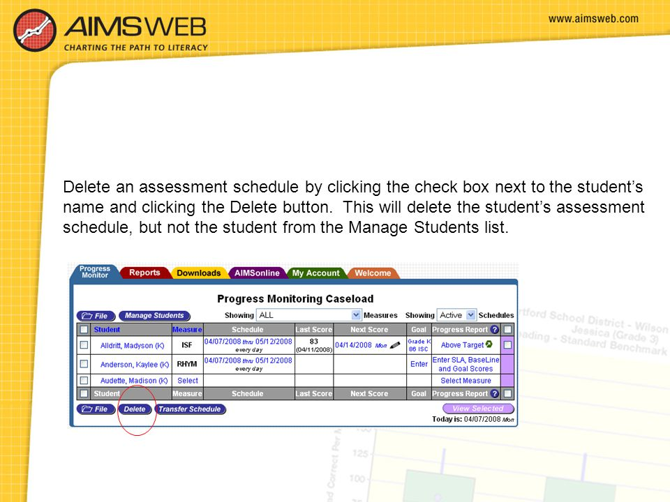 Delete an assessment schedule by clicking the check box next to the student's name and clicking the Delete button.