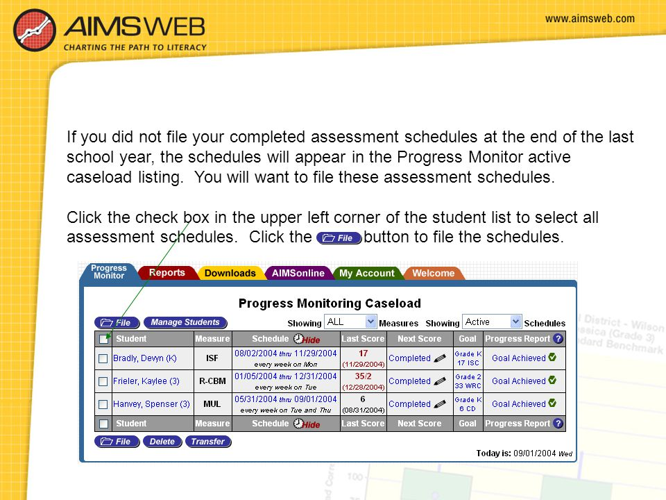 If you did not file your completed assessment schedules at the end of the last school year, the schedules will appear in the Progress Monitor active caseload listing. You will want to file these assessment schedules.