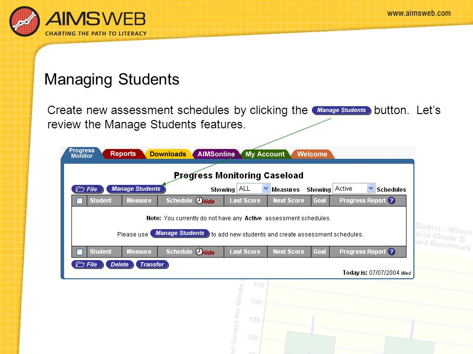 Managing Students Create new assessment schedules by clicking the button.