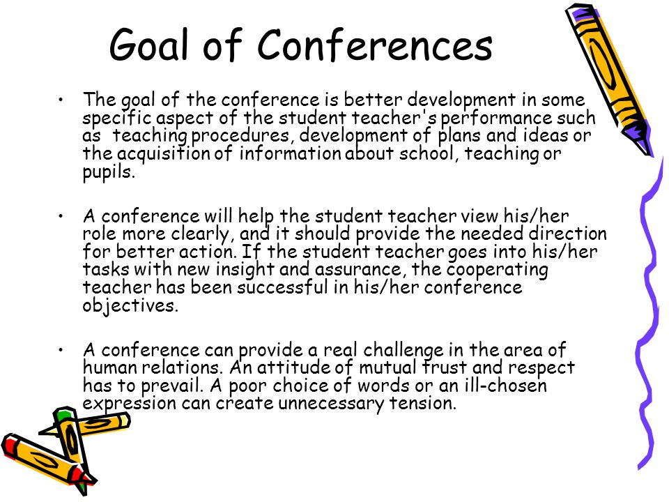Goal of Conferences