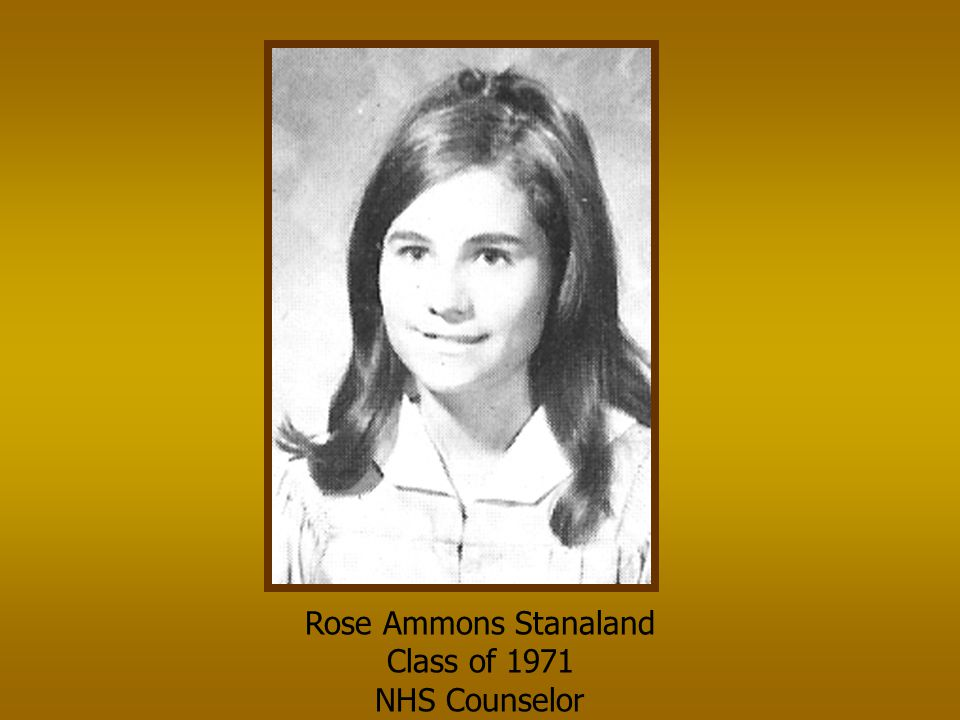 Rose Ammons Stanaland Class of 1971 NHS Counselor