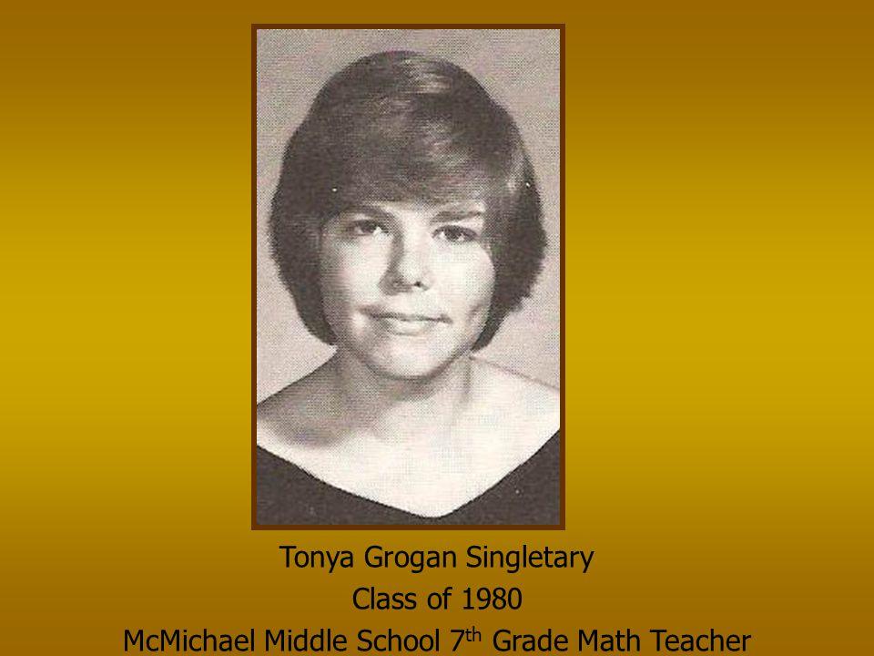 Tonya Grogan Singletary Class of 1980