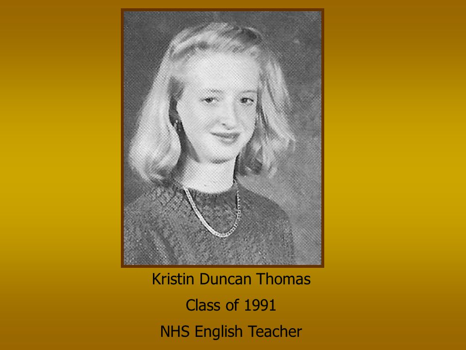 Kristin Duncan Thomas Class of 1991 NHS English Teacher