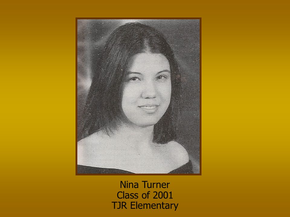 Nina Turner Class of 2001 TJR Elementary