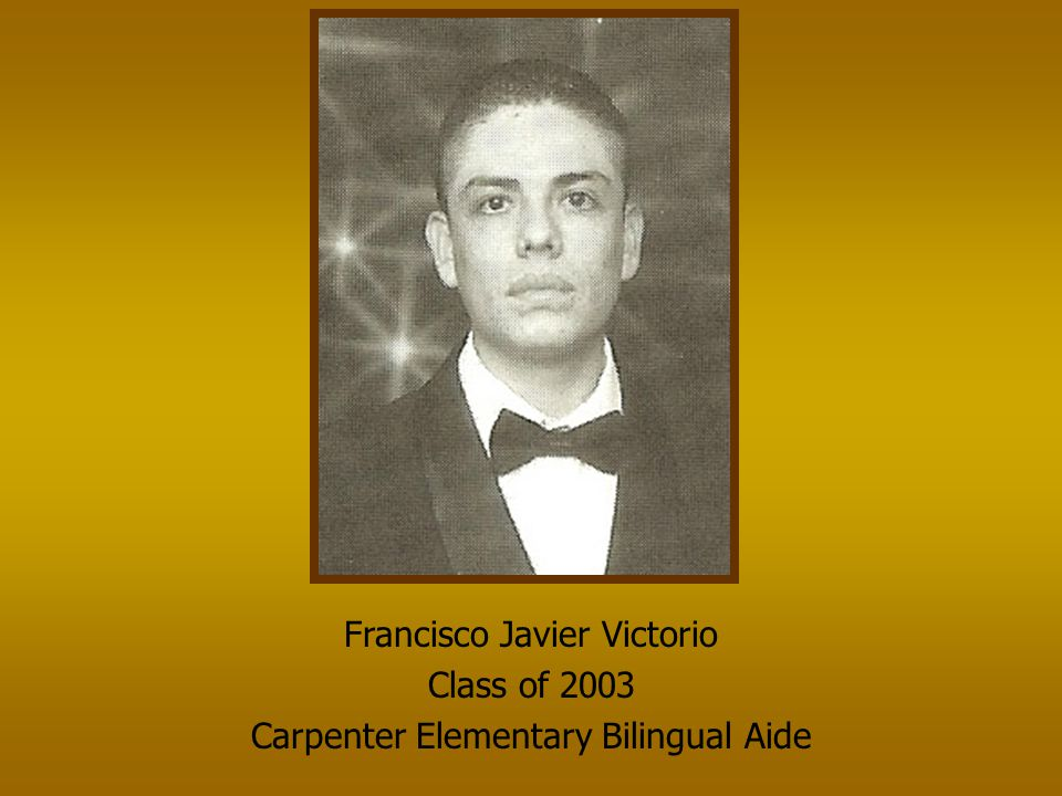 Francisco Javier Victorio Class of 2003