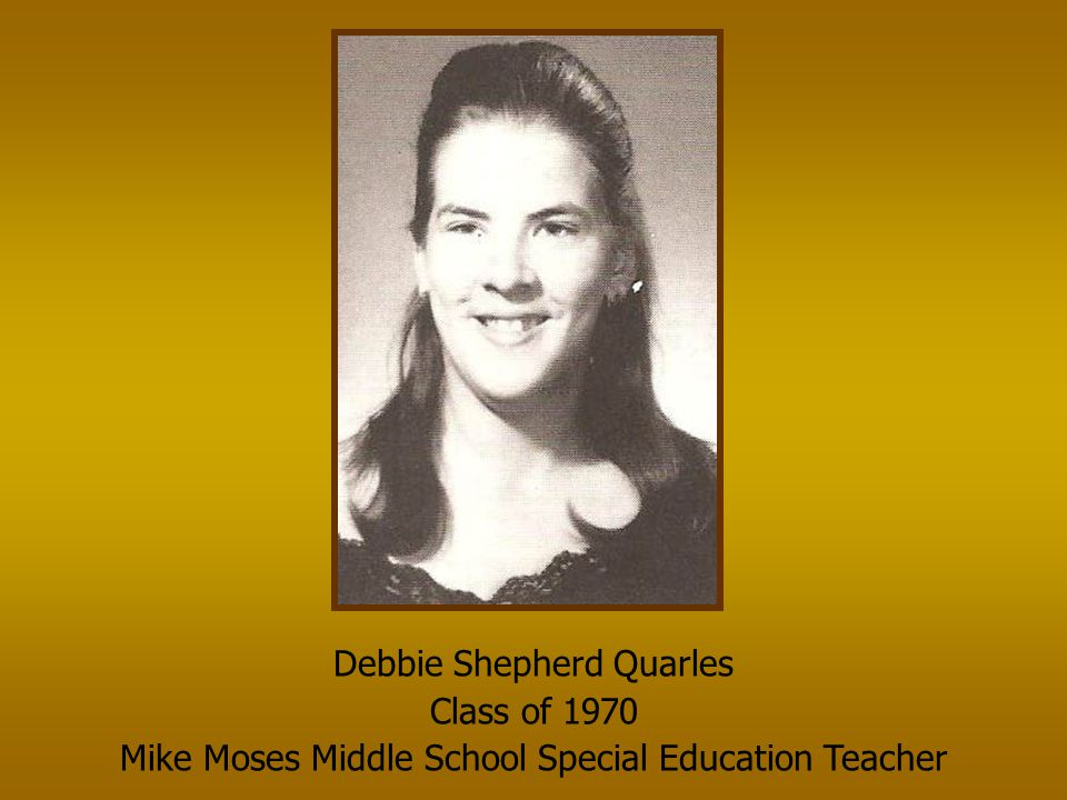 Debbie Shepherd Quarles Class of 1970