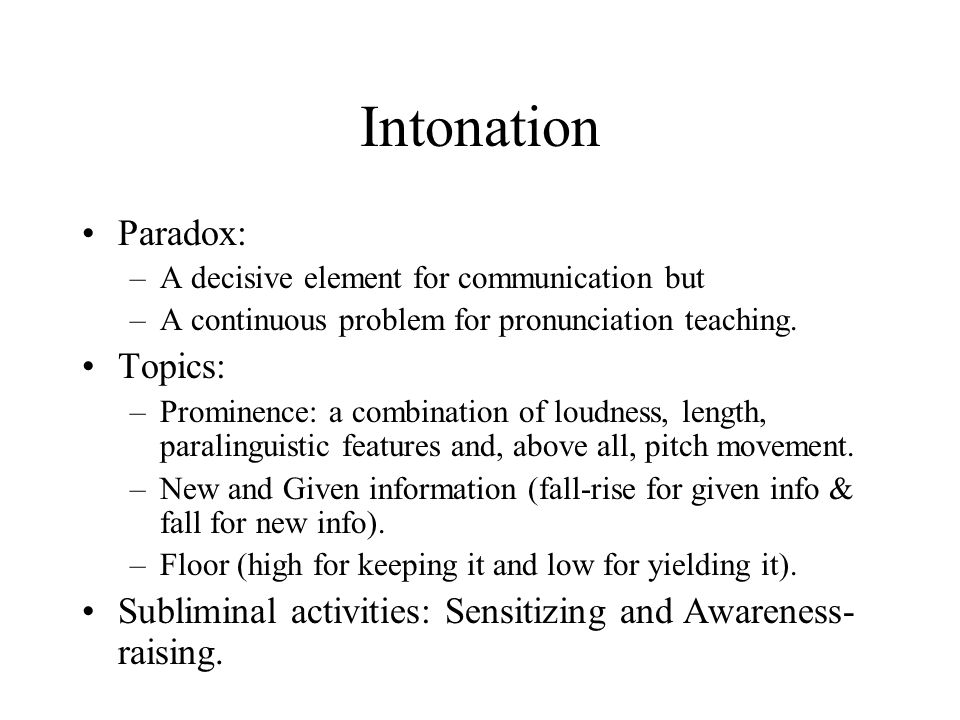 Intonation Paradox: Topics: