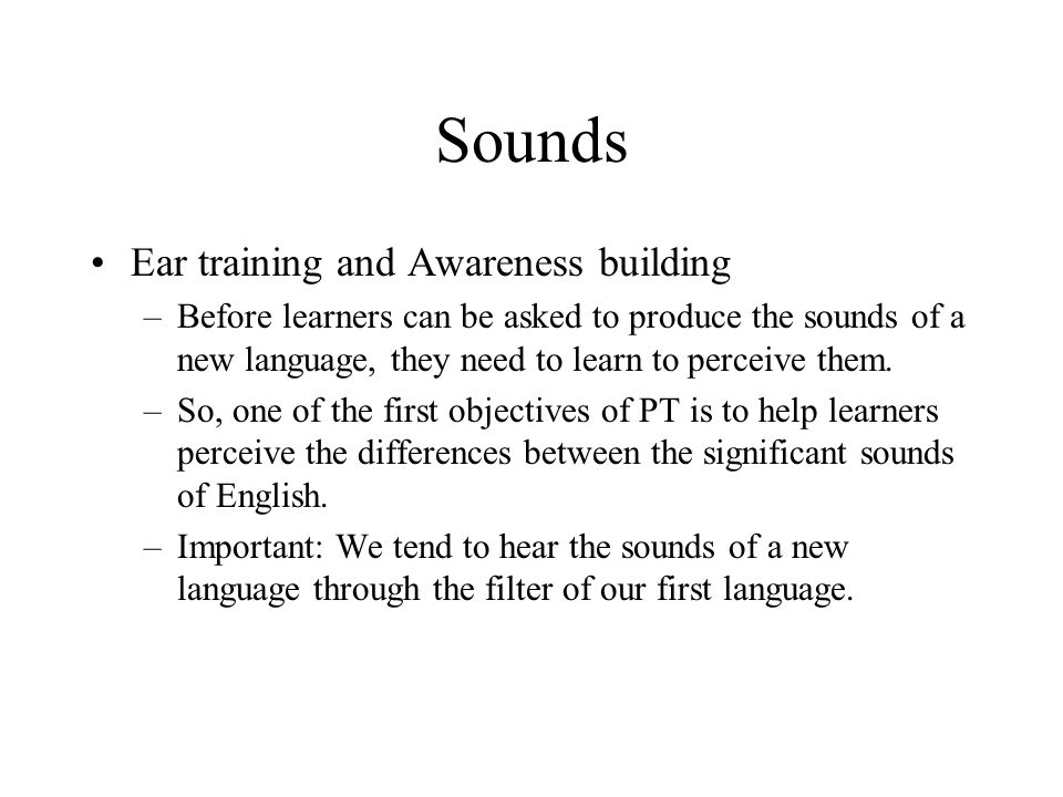 Sounds Ear training and Awareness building