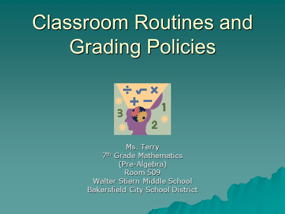 Classroom Routines and Grading Policies