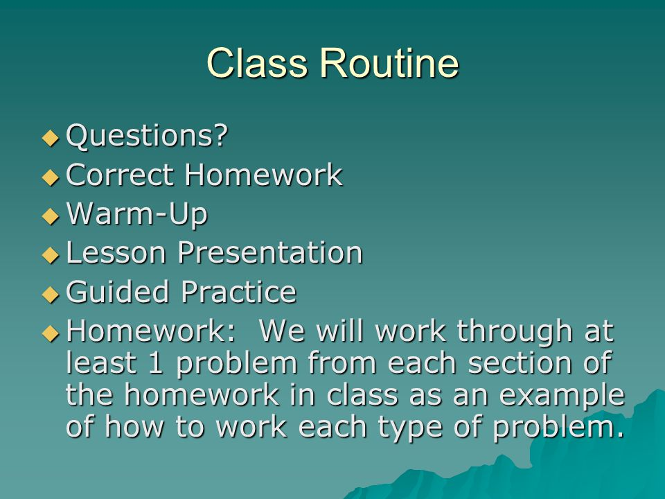 Class Routine Questions Correct Homework Warm-Up Lesson Presentation