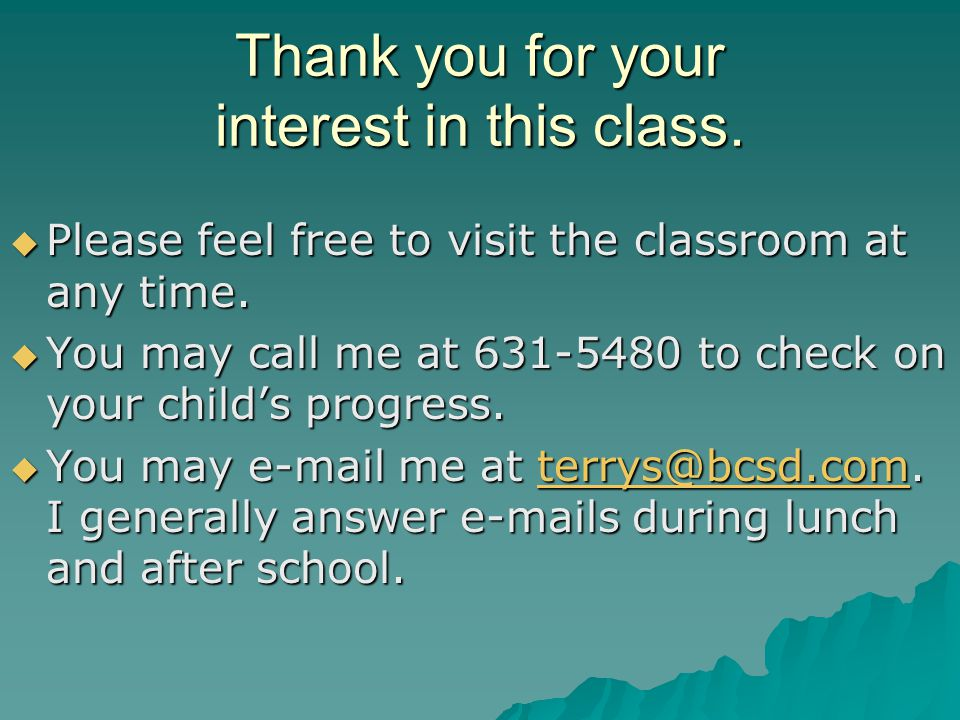 Thank you for your interest in this class.