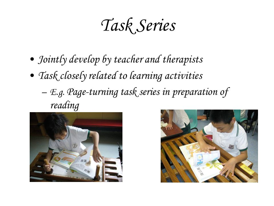 Task Series Jointly develop by teacher and therapists