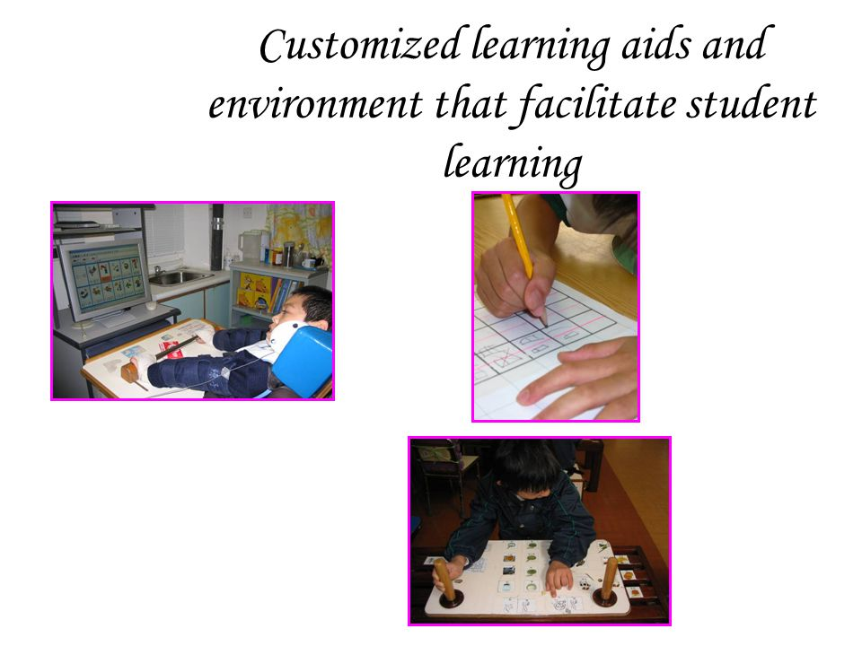 Customized learning aids and environment that facilitate student learning