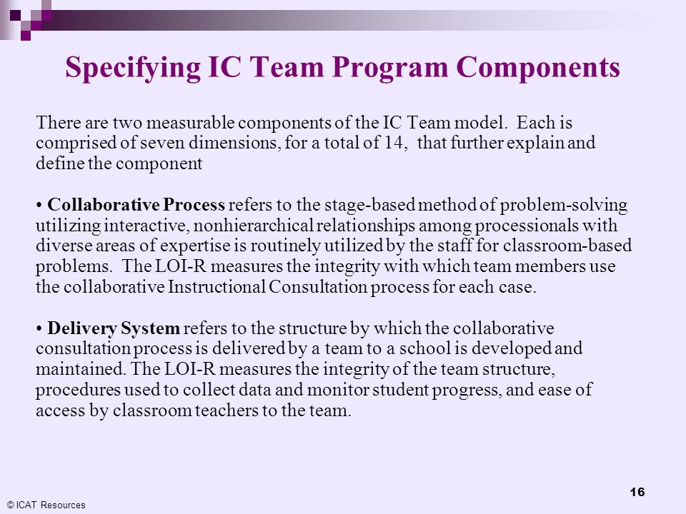 Specifying IC Team Program Components