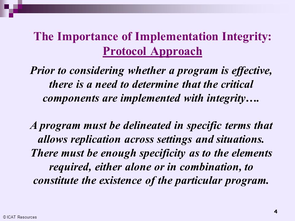The Importance of Implementation Integrity: Protocol Approach