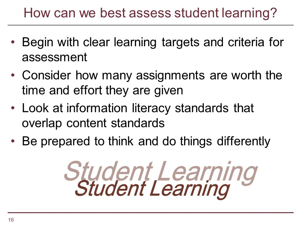How can we best assess student learning