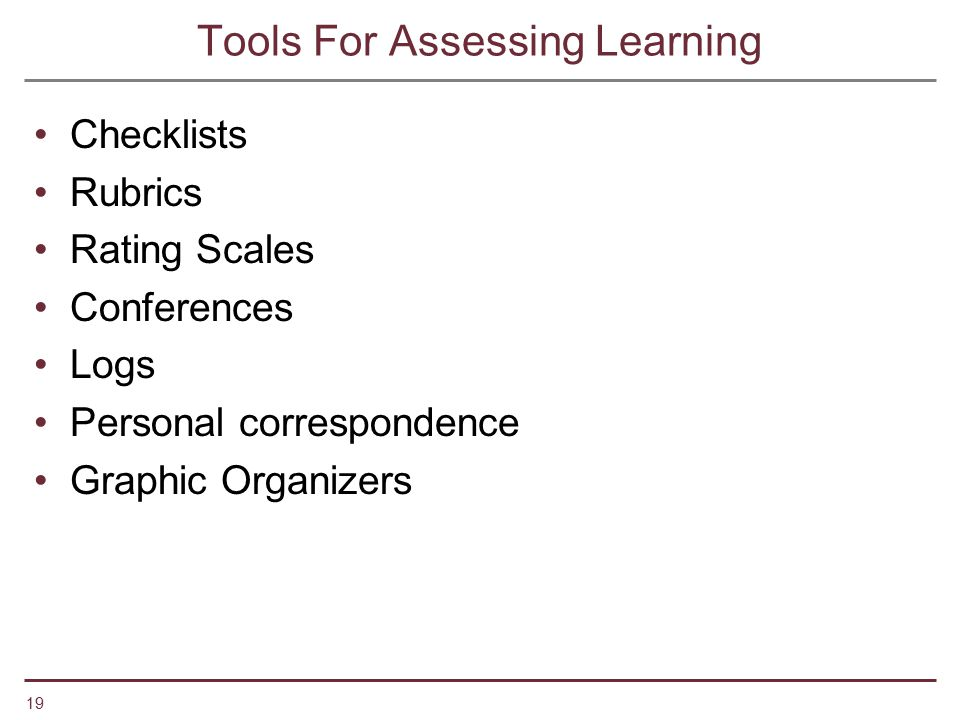 Tools For Assessing Learning