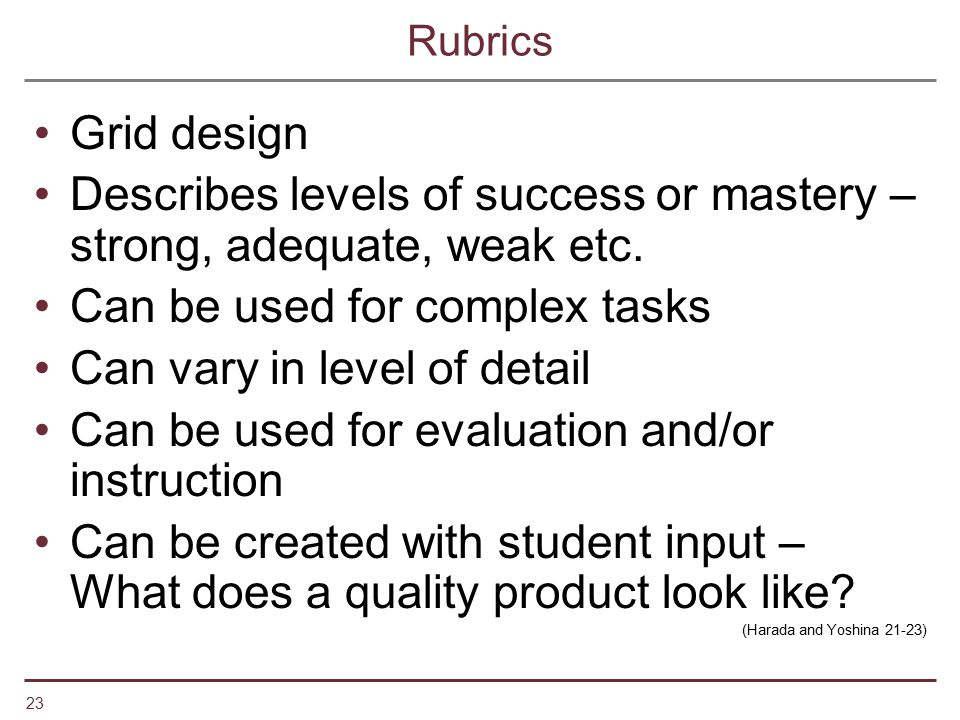Describes levels of success or mastery – strong, adequate, weak etc.