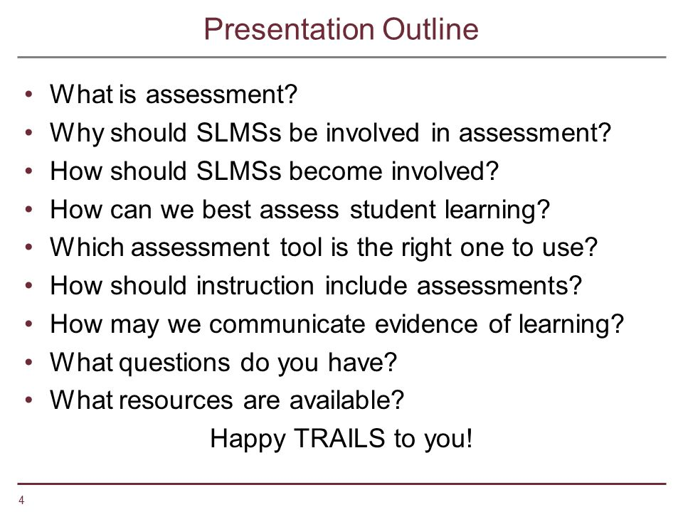 Presentation Outline What is assessment