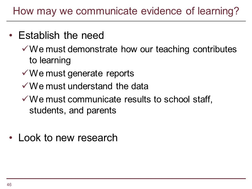 How may we communicate evidence of learning