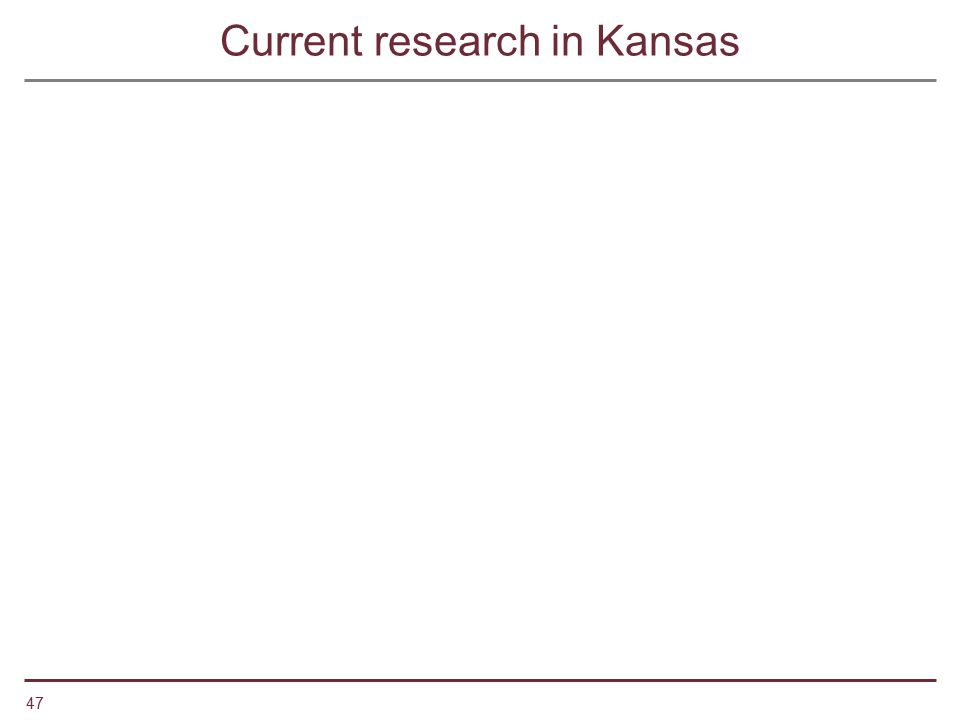 Current research in Kansas