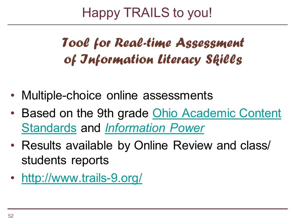 Tool for Real-time Assessment of Information Literacy Skills