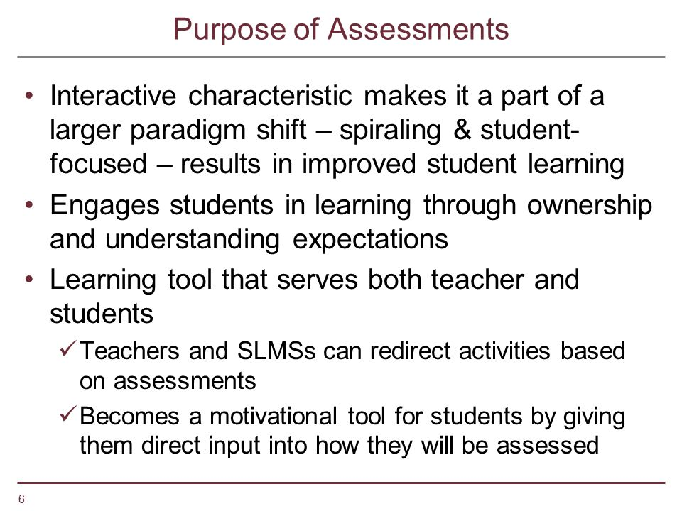 Purpose of Assessments