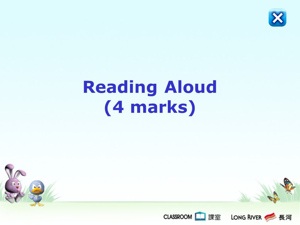 Reading Aloud (4 marks)