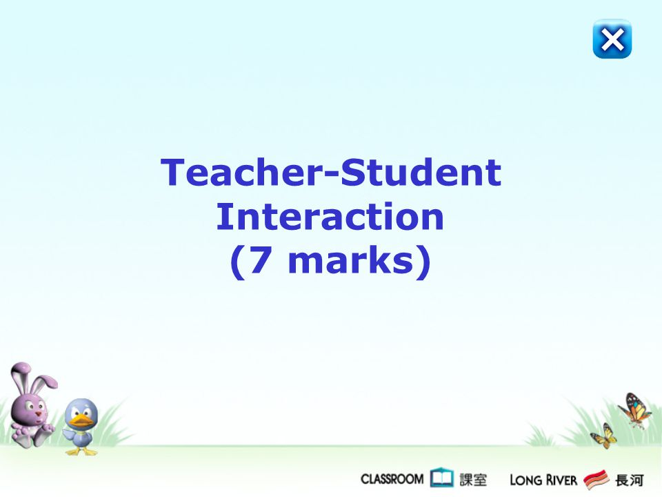 Teacher-Student Interaction (7 marks)