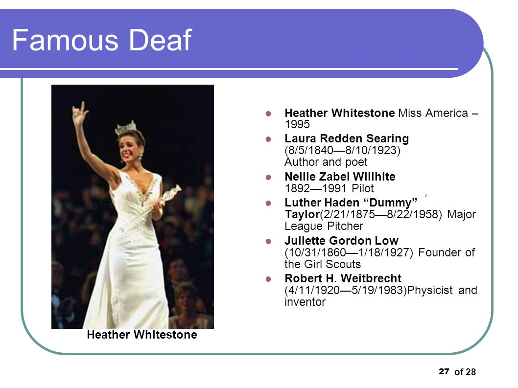 Famous Deaf Heather Whitestone Miss America – 1995