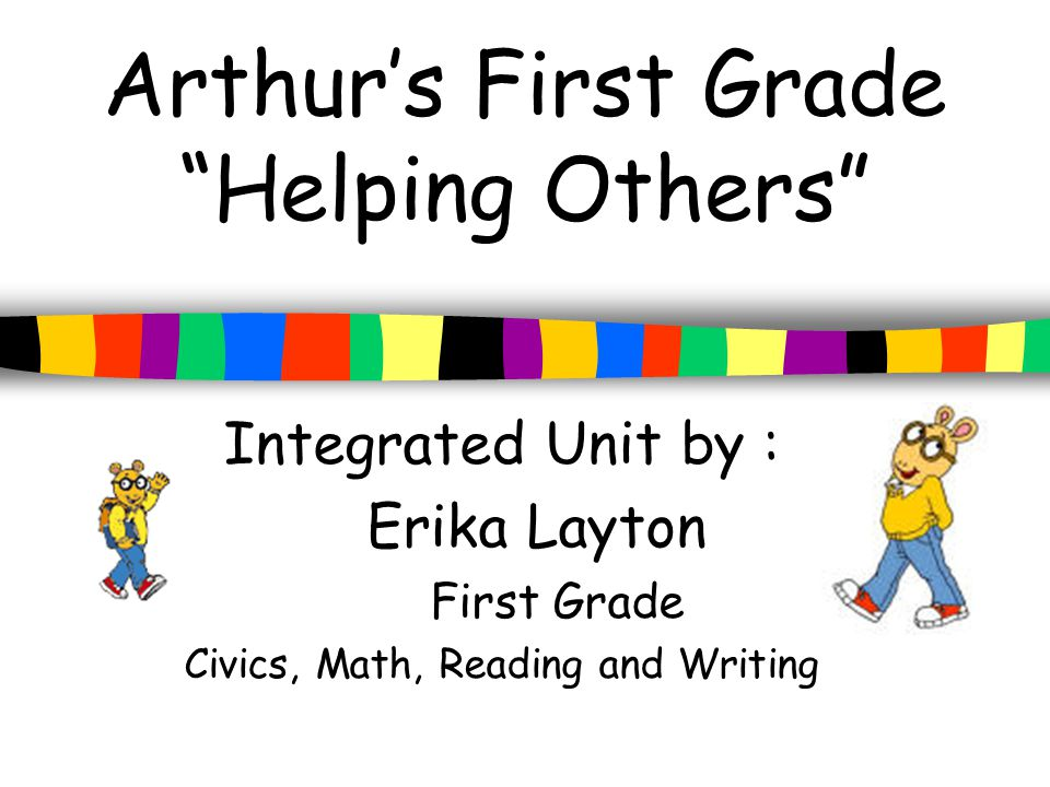 Arthur's First Grade Helping Others
