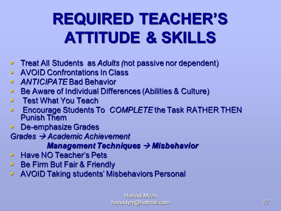 REQUIRED TEACHER'S ATTITUDE & SKILLS