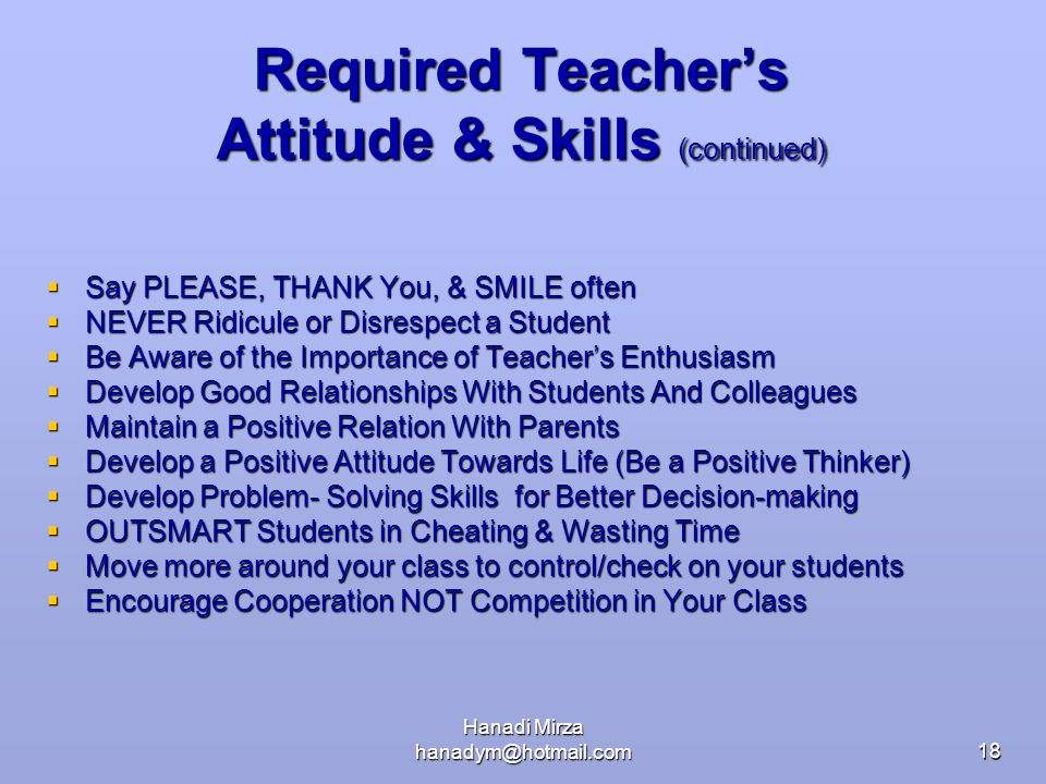 Required Teacher's Attitude & Skills (continued)