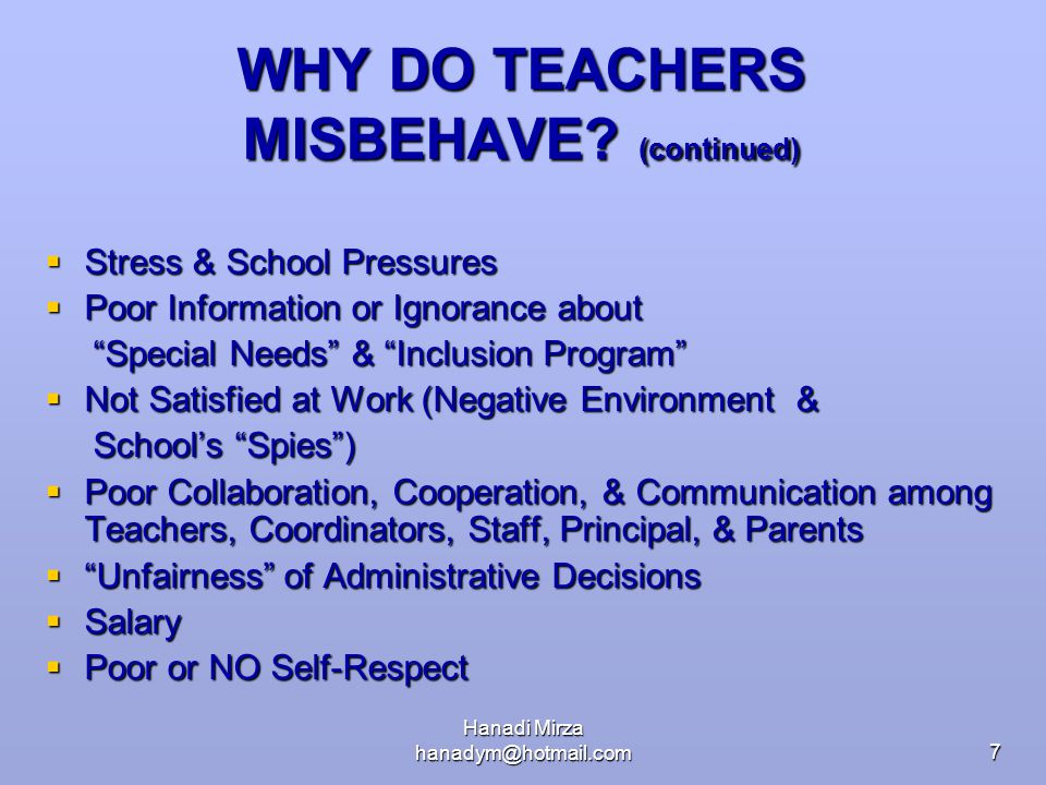 WHY DO TEACHERS MISBEHAVE (continued)