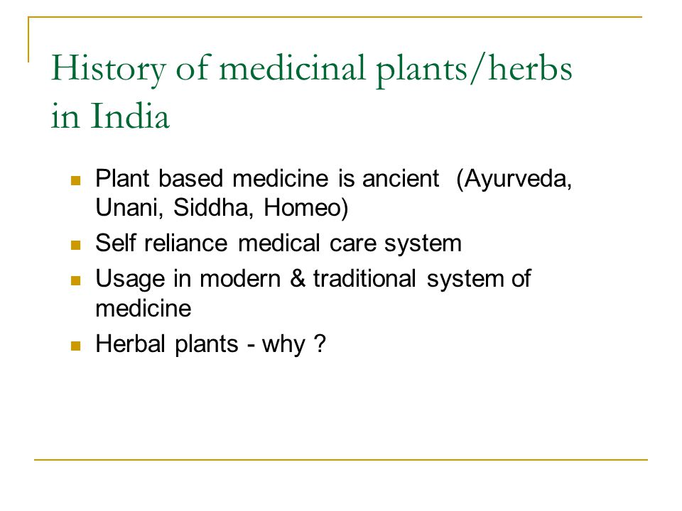 History of medicinal plants/herbs in India