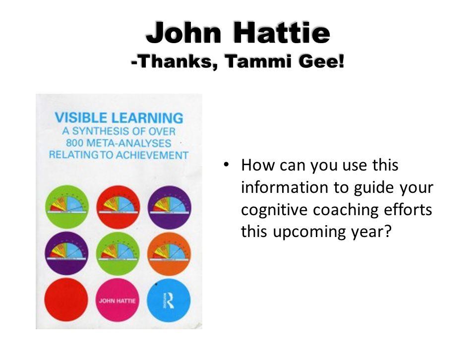 John Hattie -Thanks, Tammi Gee!