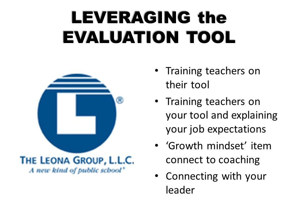 LEVERAGING the EVALUATION TOOL