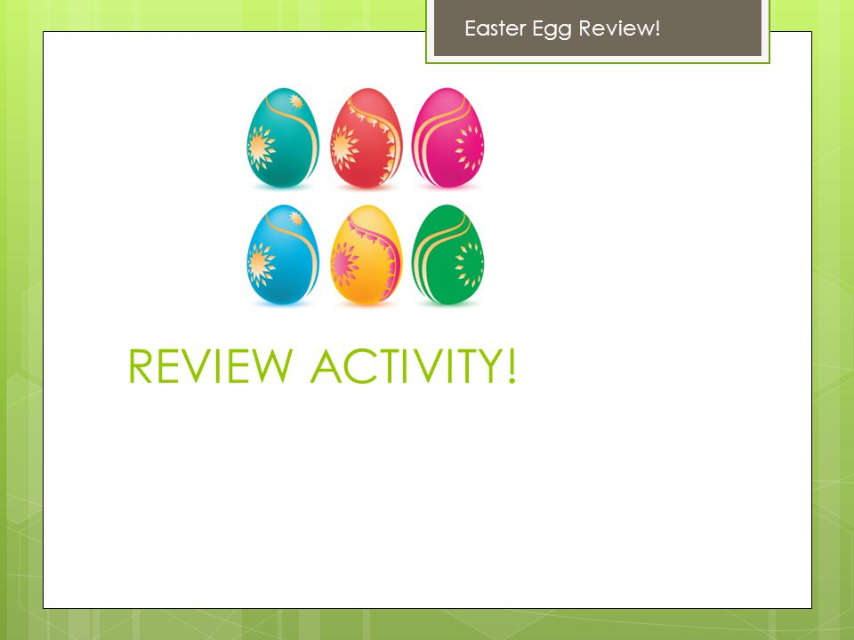 Easter Egg Review! REVIEW ACTIVITY!