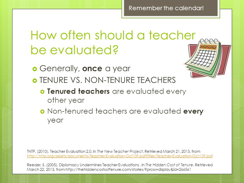 How often should a teacher be evaluated