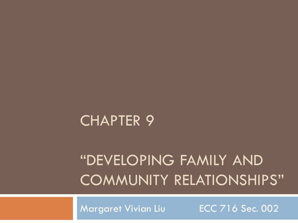 CHAPTER 9 Developing family and community relationships
