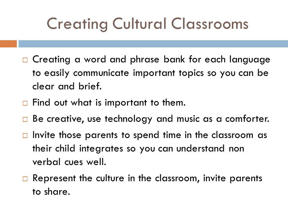 Creating Cultural Classrooms