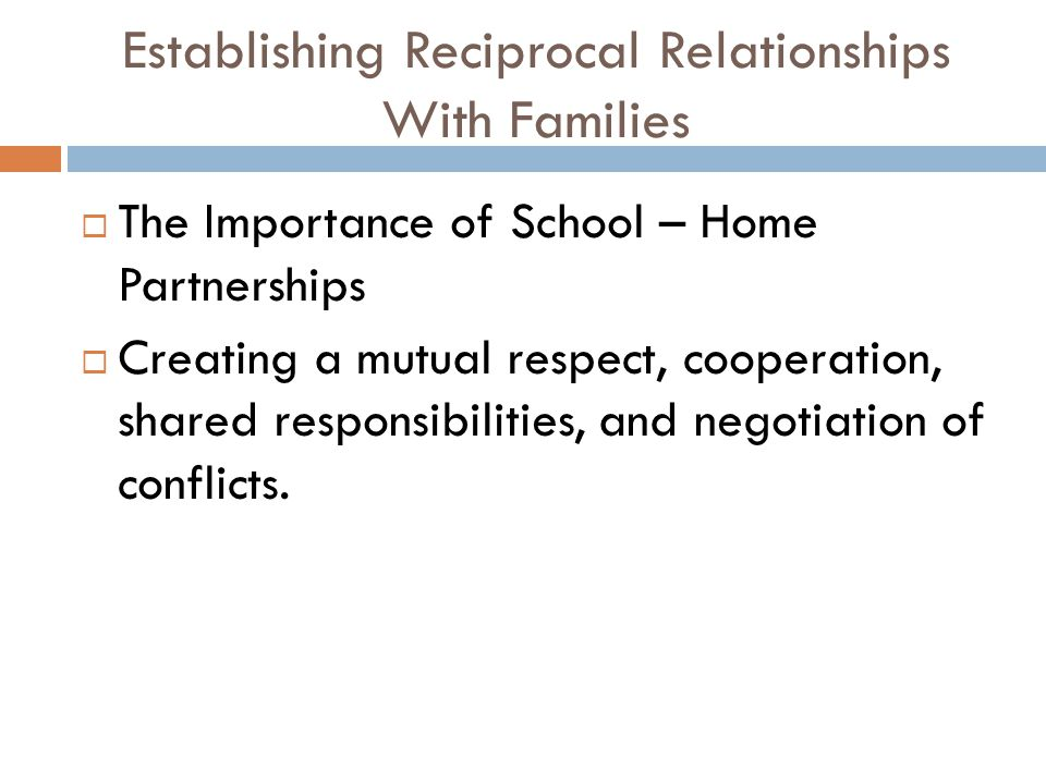 Establishing Reciprocal Relationships With Families