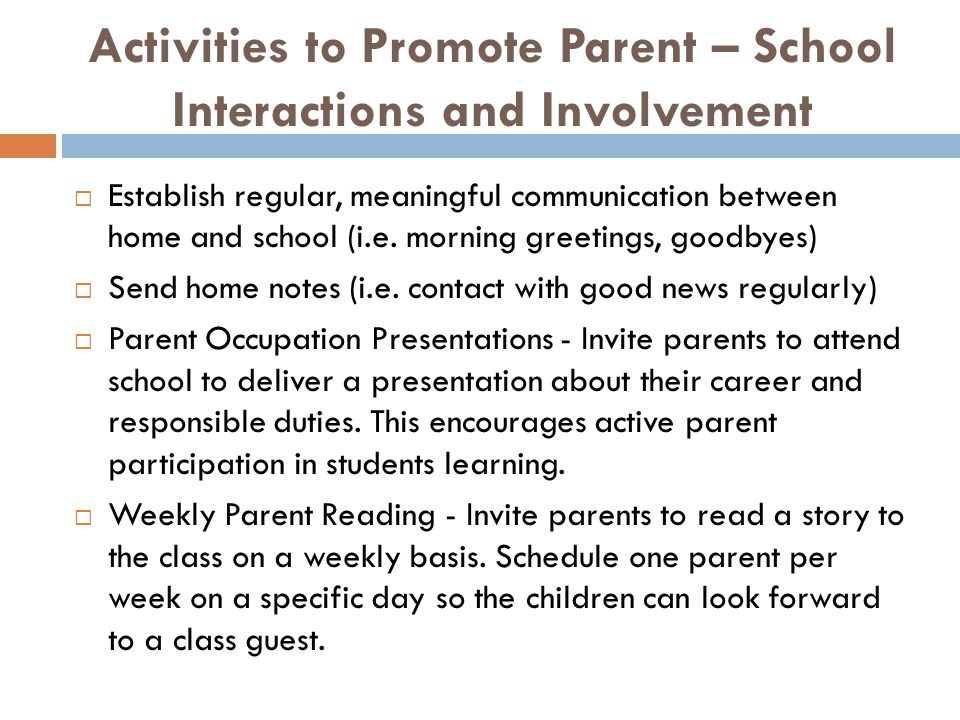 Activities to Promote Parent – School Interactions and Involvement